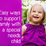 Guest Post: How to be a good friend to a family with a special needs child