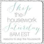 Skip the Housework
