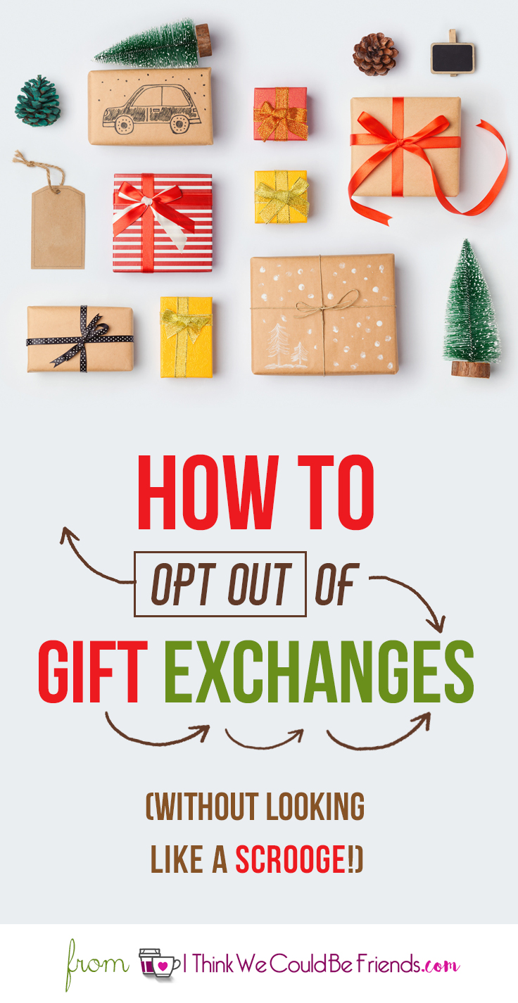 GREAT advice on how to opt out of gift exchanges at work, with friends or family! Reduce STRESS this Christmas- getting out of extra gift exchanges! #Opt #Out #Christmas #Gift #Exchange #Ideas #Family #Friends #Office #Co-Workers