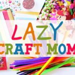Lazy Craft Mom