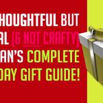 2016 Christmas Gift Guide & ideas for Men, Women, Teens & kids!