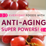 These everyday foods slow aging & fight cancer!