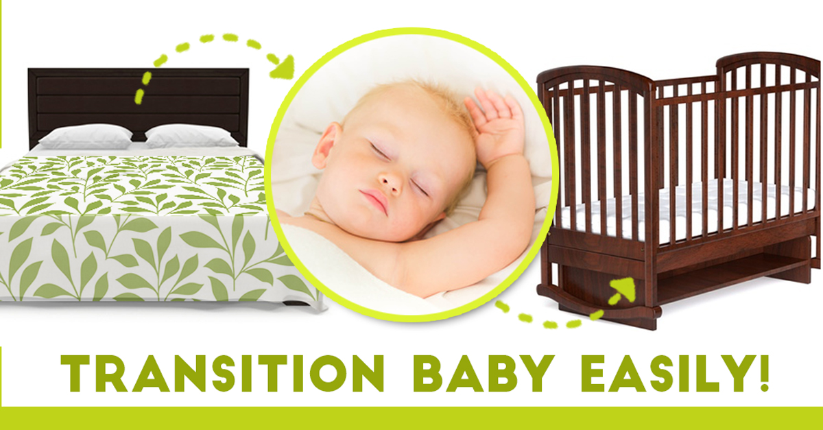 Easily Transition Baby From Co Sleeping To Crib