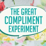 The Great Compliment Experiment: Part 2