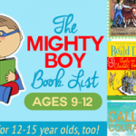 The Mighty Boy Reading List: Ages 9-12