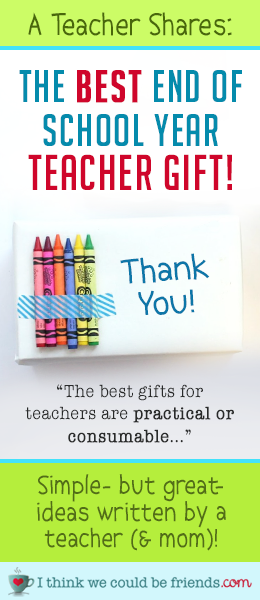 "End of year teacher gift ideas: Looking for the perfect gift to say ""thank you"" to your child's teacher? Teacher (and mom) Beth shares EASY (& CHEAP) teacher gift ideas for preschool, kindergarten, elementary school and up (NO DIY or crafting supplies required! ;) #teacher #gift #ideas #end #of #school #year #DIY #easy #cheap #inexpensive #creative #thoughtful #elementary #middle #school #preschool"