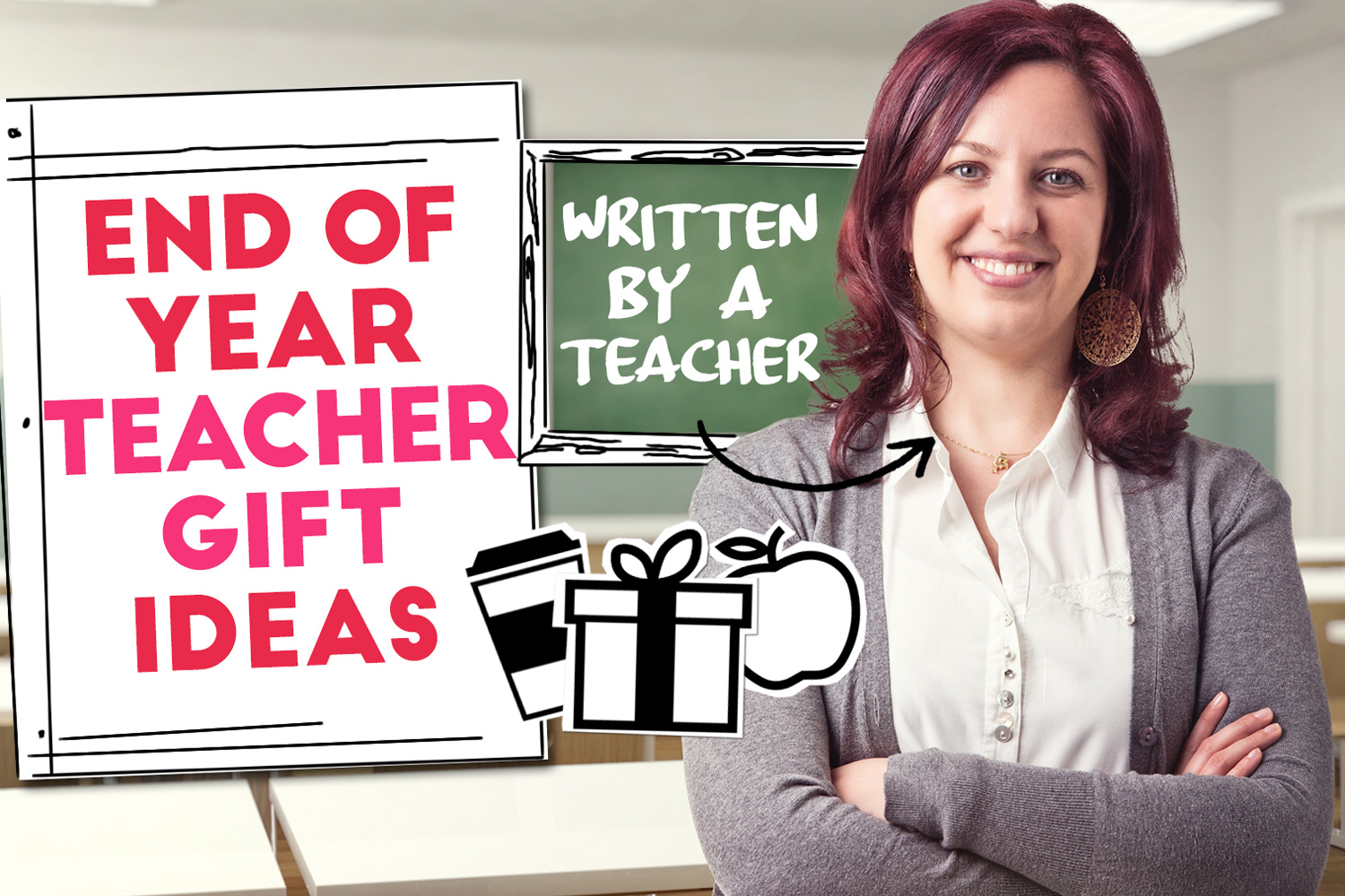best teacher gift ideas for end of school year written by a teacher no diy easy inexpensive ideas