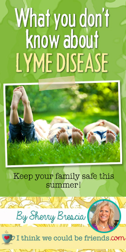 Really helpful information to keep your family safe from Lyme Disease this summer!