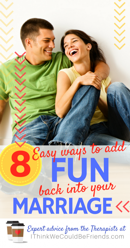 Of course marriage takes work, but what piece of advice do I give my clients? You need to have more FUN...like when you were dating! Here are some simple, but effective ideas! #marriage #tips #advice #fun #simple #husband #wife