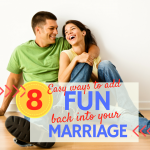 When did we stop having fun?!? 8 easy ways to add fun back into your marriage