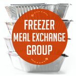 How to set up a Successful Freezer Meal Exchange Group