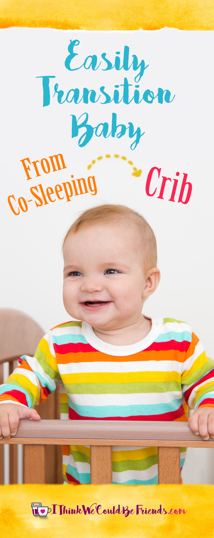 Tips for transitioning baby from co-sleeping to crib! (No lengthy bedtime routines and no cry it out, just experience from four babies!)