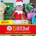 35 BRAND NEW Creative & Funny Elf on the Shelf Ideas with Dollar Tree props!