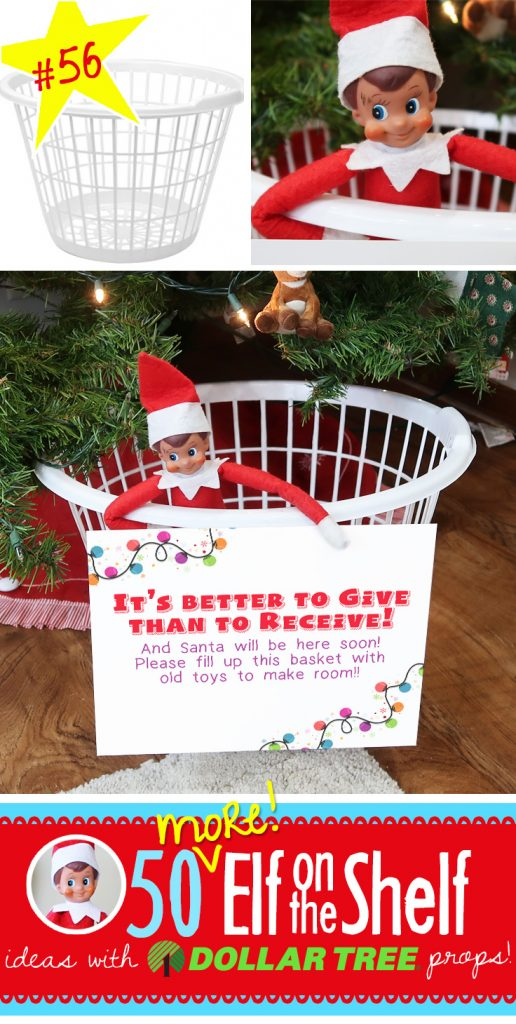 Your Elf on the Shelf and Santa want you to fill up this basket with toys you don't use anymore to make room for new ones! Plus over 55 new ideas (and growing!)!! #elfontheshelf #ideas #new #funny #easy #quick