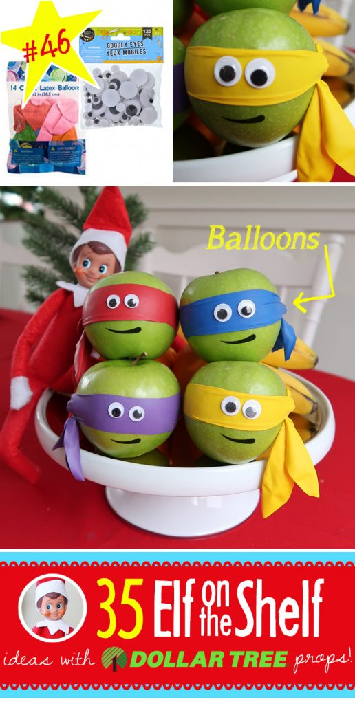 Teenage Mutant Ninja Apples??? Make these easily with BALLOONS!! 55+ (and growing!!) BRAND NEW Elf on the Shelf ideas! These fun, creative & EASY Elf on the Shelf ideas all include an item from the Dollar Tree! #Legos #Christmas #ElfOnTheShelf #Ideas #Easy #Funny #Toddler #DIY #DollarStore