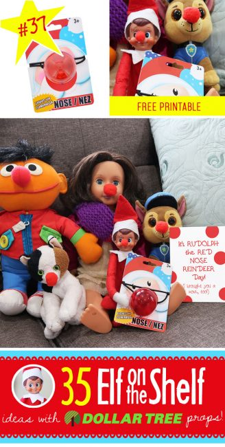 New!! Its RUDOPLH DAY! Put on your Red nose and lets celebrate! Over 50 NEW Elf on the Shelf Ideas!! Each with a Dollar Tree prop and many with free printables!! #elfontheshelf #ideas #quick #easy #funny #toddler