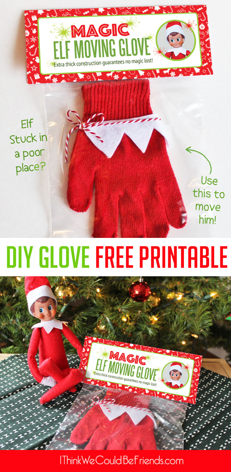 diy magic elf on the shelf moving glove with free printable package how to move an elf on the. Black Bedroom Furniture Sets. Home Design Ideas