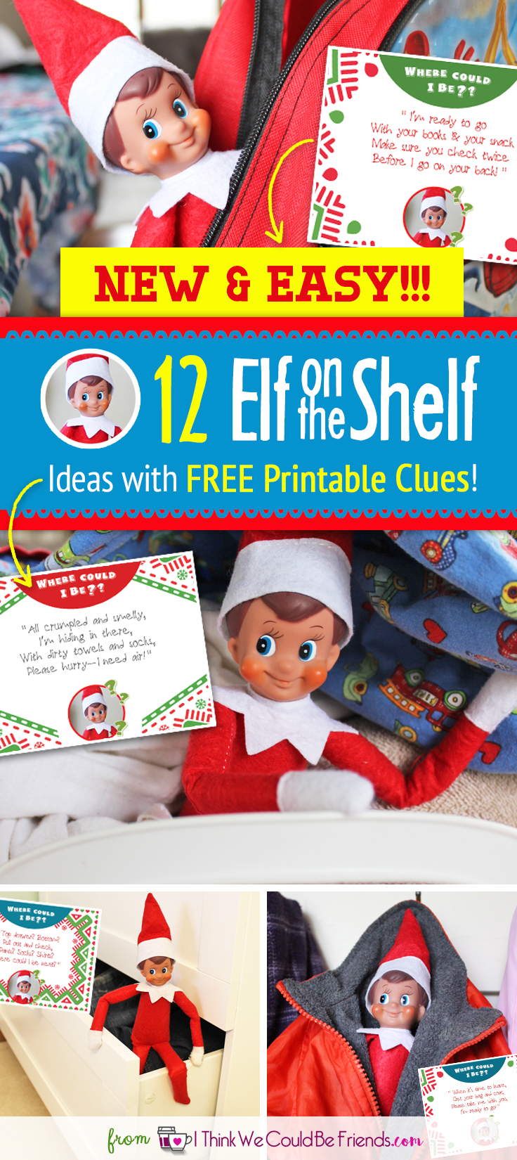 new 12 super easy quick elf on the shelf ideas with free printable clues. Black Bedroom Furniture Sets. Home Design Ideas
