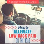 Tips to Alleviate Low Back Pain on the Road