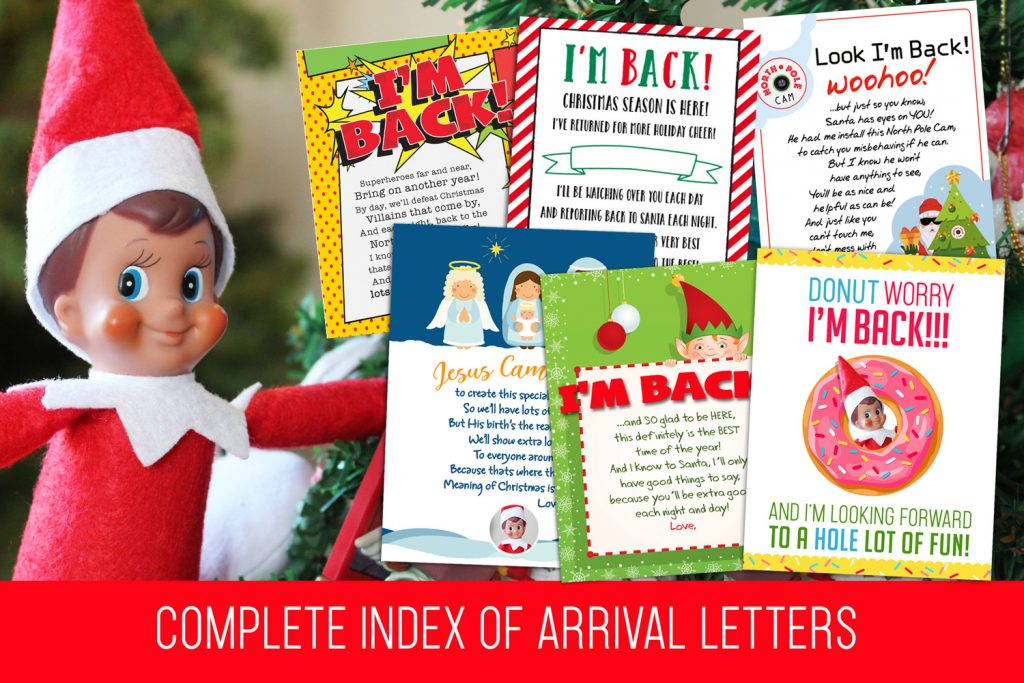 The complete index of Elf on the Shelf Arrival Letters--All FREE PRINTABLES! Easy and fun, you'll find every arrival letter out there right here!