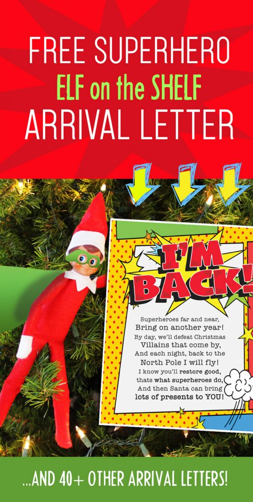 Elf on the Shelf Arrival Ideas: FREE Printable Superhero arrival letter AND lots of superhero costume ideas! #elfontheshelf #arrival #ideas #letter #free #printable #easy #quick #funny #superhero #boys #toddlers
