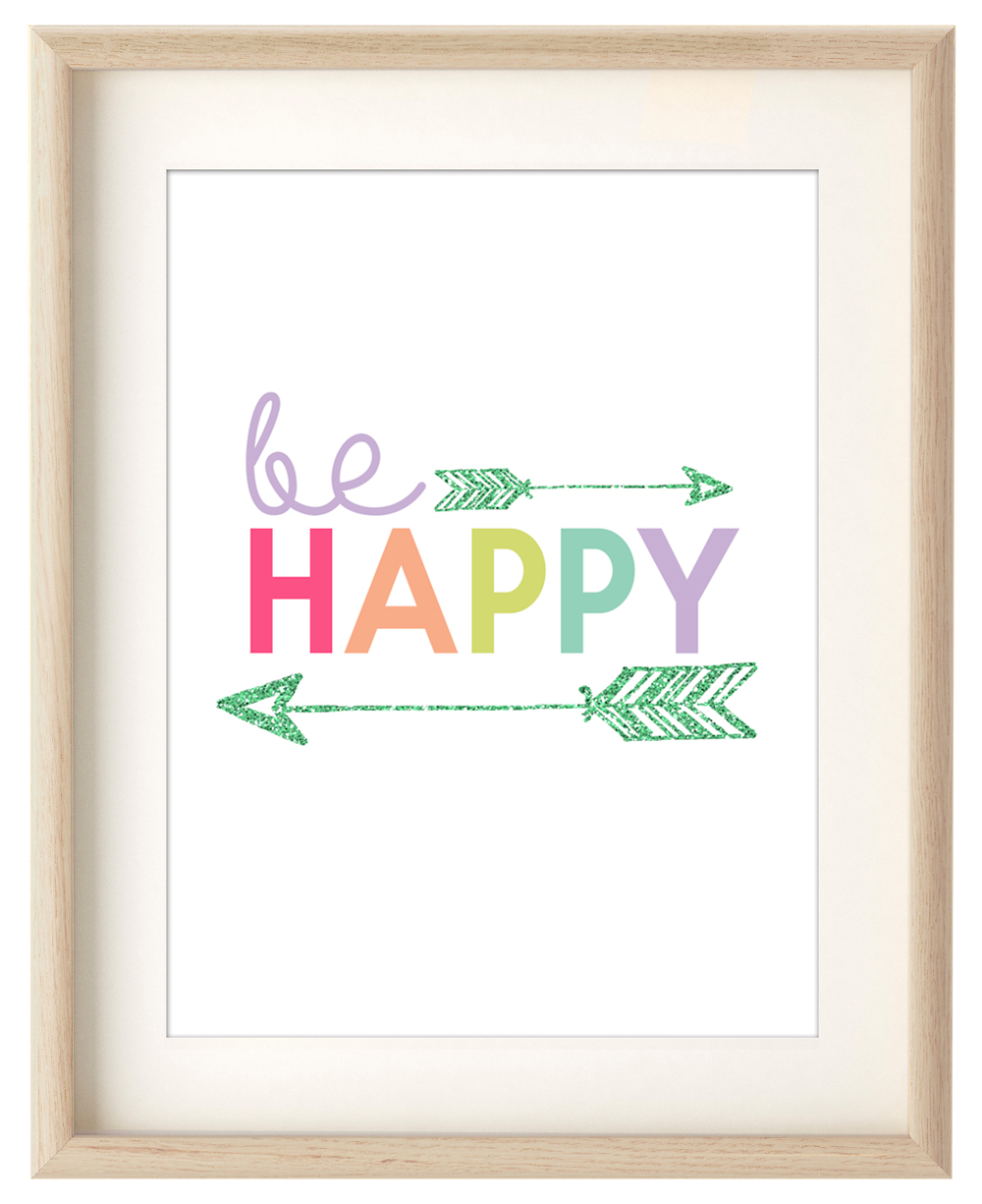"Free Printable Artwork: ""Be Happy"" Arrow"