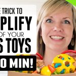 The Trick to Simplify, Declutter & Organize ALL of your kids toys in 20 MINUTES!!